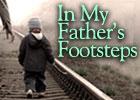 inmyfathersfootsteps140x100